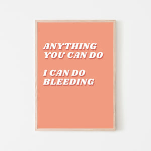 Anything You Can Do Print: Orange