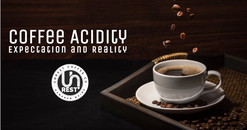 Coffee Acidity Expectation vs Reality
