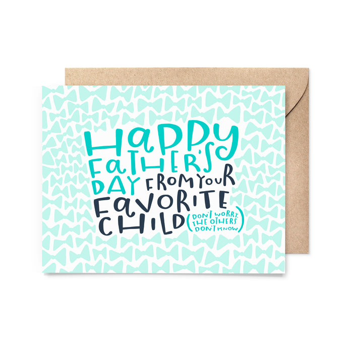 Father's Day Favorite Child Card