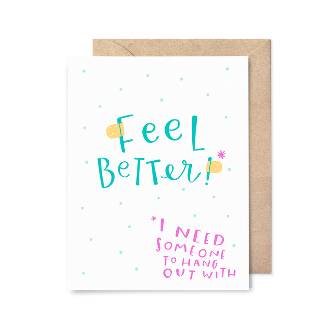 Hang Out With Get Well Card