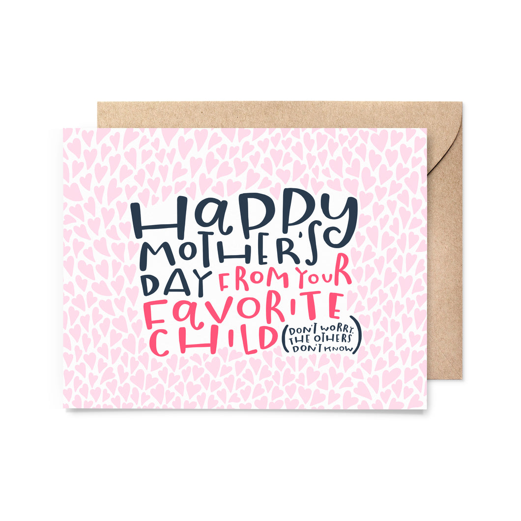 Mother's Day Favorite Child Card