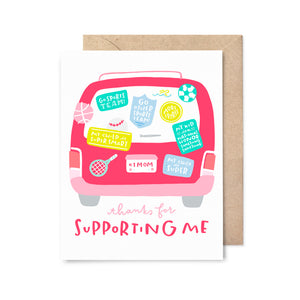 Mother's Day Supporting Me Card