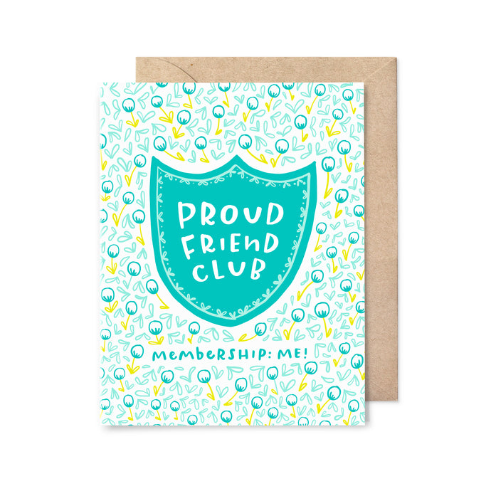 Proud Friend Club Card