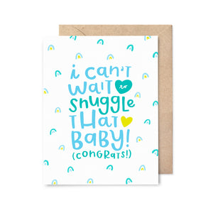 Snuggle That Baby Card