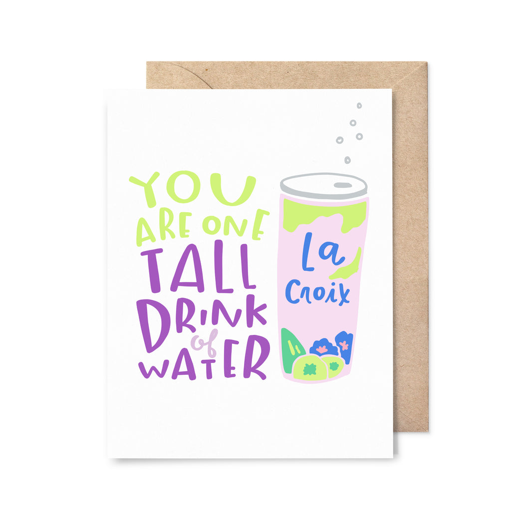Tall Drink of Water Love Card