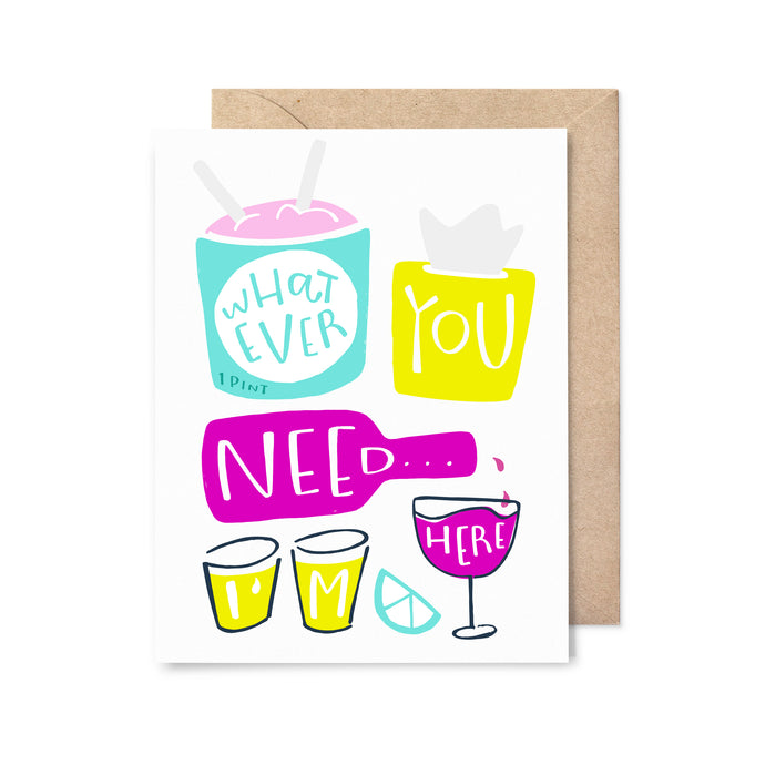 Whatever You Need Sympathy Card