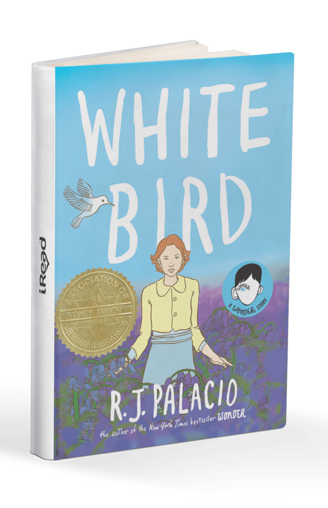 White Bird A Wonder Story - iRead
