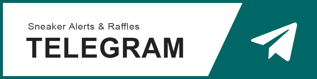 Check out our Telegram Channel to be notified on the latest Sneaker Raffles, Releases, Restock & Shock Drops