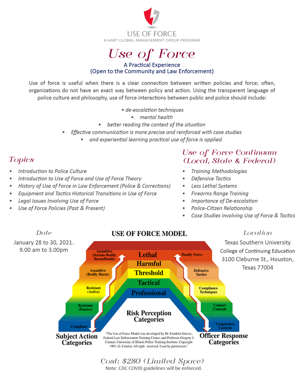 Use of Force: A Practical Experience (Open to the Community and Law Enforcement)