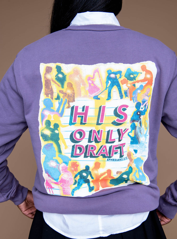 His Only Draft Crewneck- Purple - Stained Glass Apparel