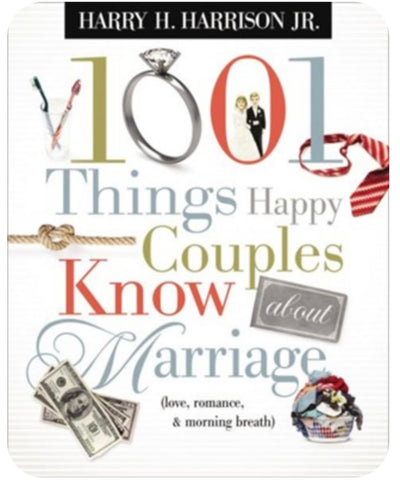 1001 Things Happy Couples Know About Marriage Book