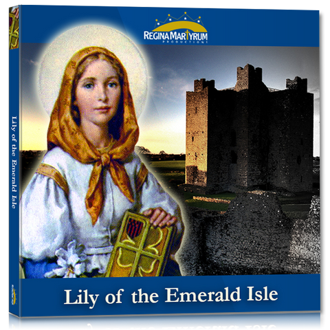 Lily of the Emerald Isle – St. Dymphna