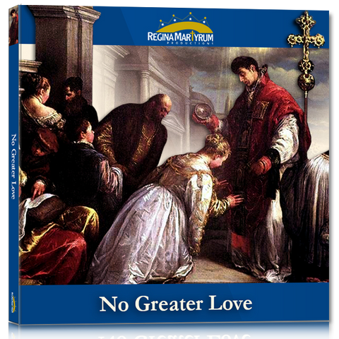 No Greater Love – St. Valentine