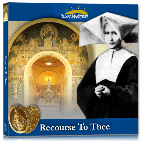 Recourse to Thee – St. Catherine Labouré