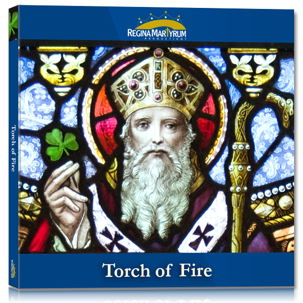 Torch of Fire – St. Patrick