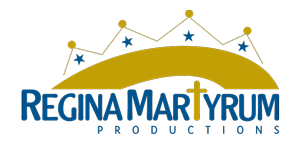 Regina Martyrum Productions