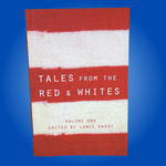 Tales from the Red & Whites Volume 1 (Signed)
