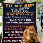 Mom To Son, As Much As I Believe in You, Engraved Fleece Blanket