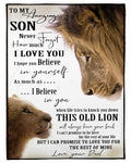 Dad To Son, I Hope You Believe in Yourself, Engraved Fleece Blanket for Son