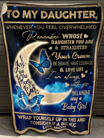 Mom To Daughter, For The Little That You Once Were, Engraved Fleece Blanket