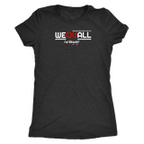 WEQUALL - Womens Tee