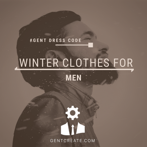 Winter Clothes for Men in 2021/2022– A detailed guide
