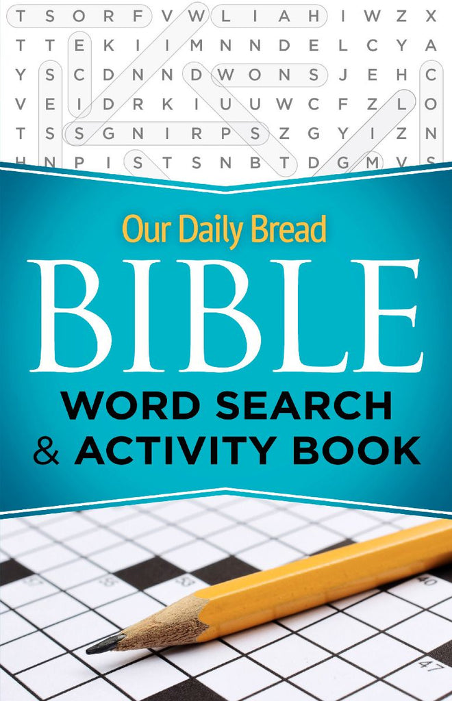 Our Daily Bread Bible Word Search & Activity Book