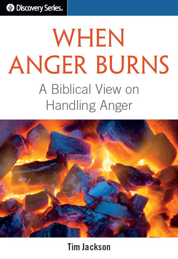 When Anger Burns (Large-Print Discovery Series Booklet)