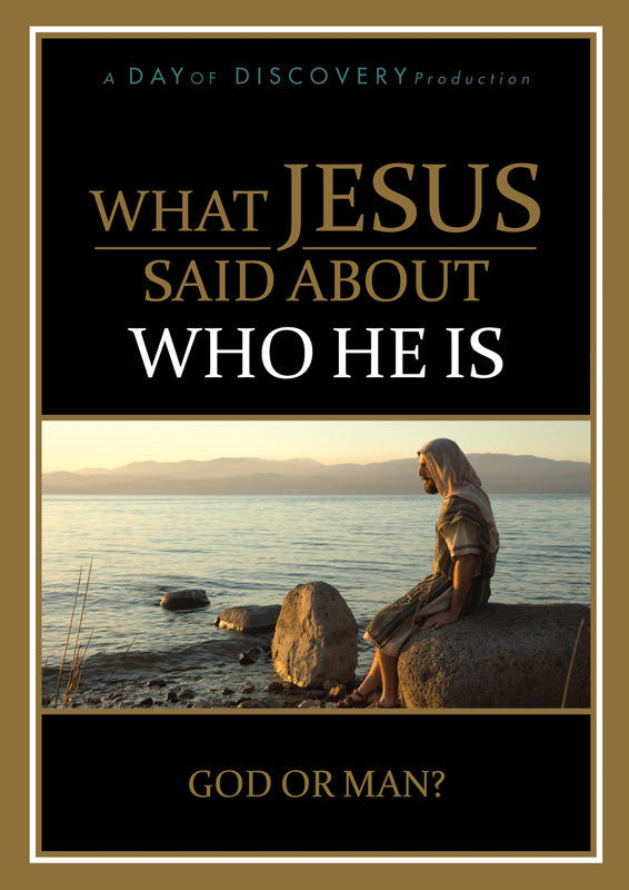 What Jesus Said About Who He Is (DVD)
