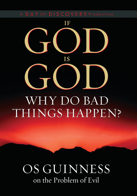 If God Is God Why Do Bad Things Happen? (DVD)