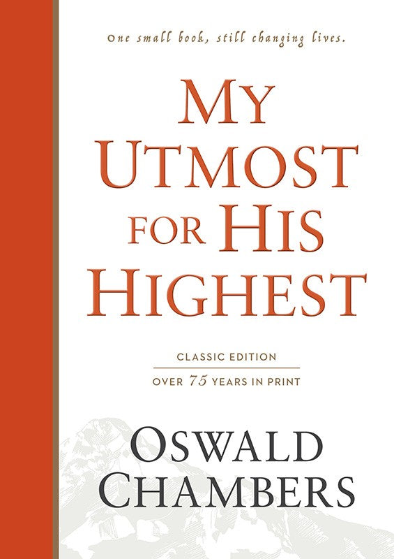 My Utmost for His Highest (classic, hardcover)
