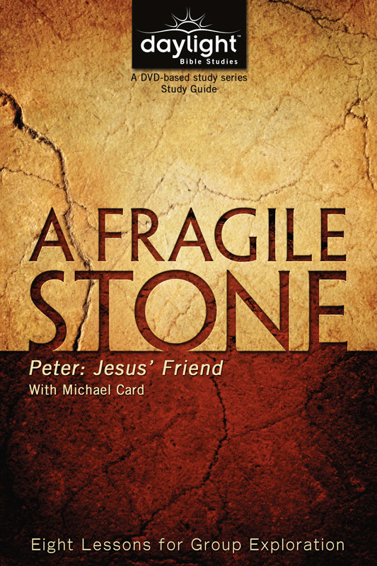 A Fragile Stone (Participant Study Guide)