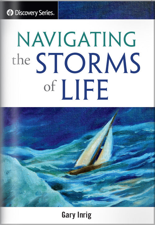 Navigating The Storms Of Life (Discovery Series Booklet)