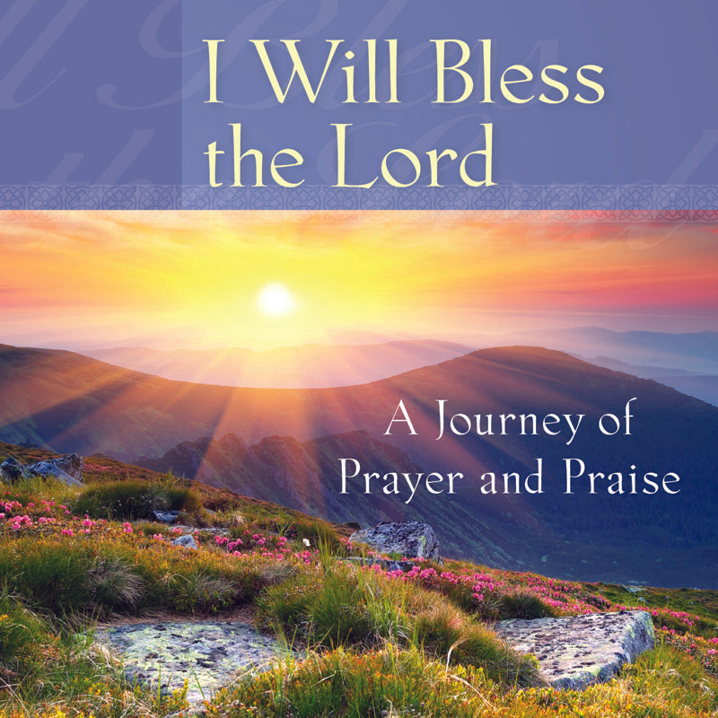 I Will Bless the Lord (CD)