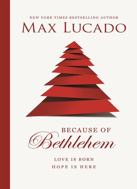 Because of Bethlehem (hardcover)