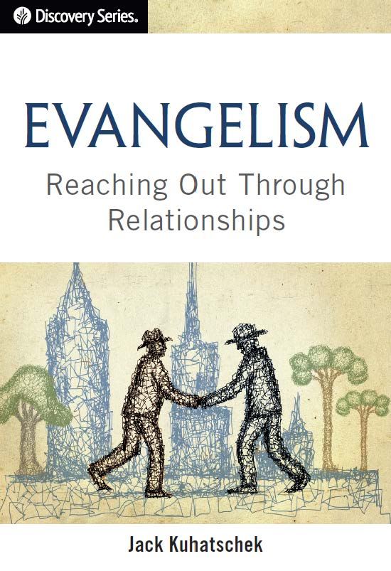 Evangelism - Reaching Out Through Relationships