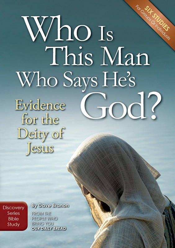 Who Is this Man Who Says He's God (Bible Study Guide)