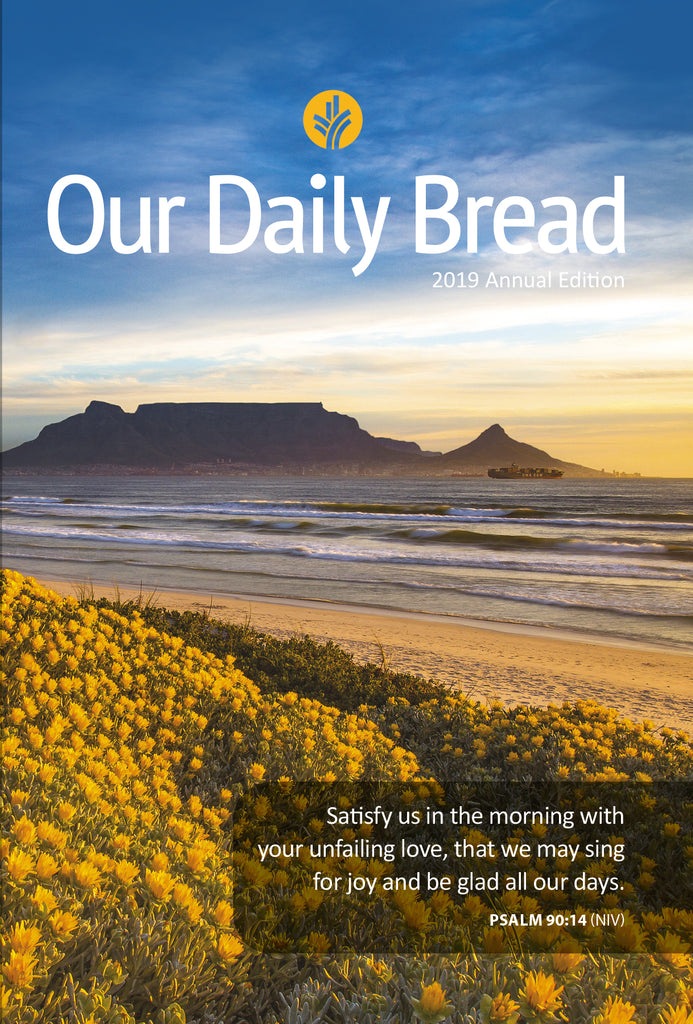 Our Daily Bread 2019 Annual edition - Vol. 23