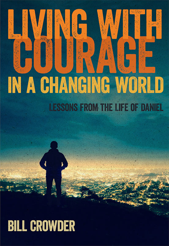 Living with Courage in a Changing World