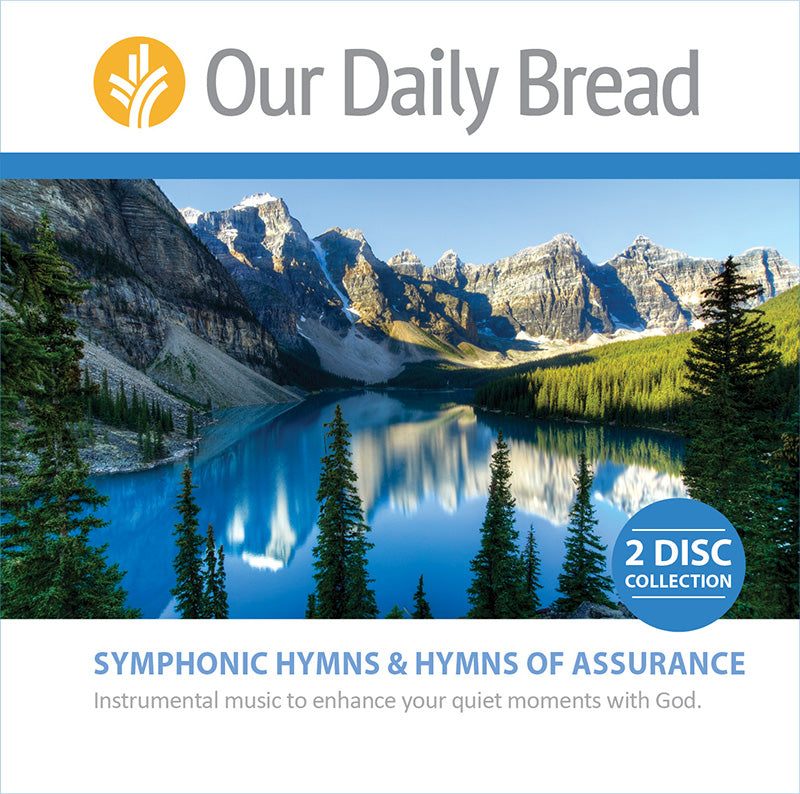 Our Daily Bread Symphonic Hymns & Hymns of Assurance (2-CD set)