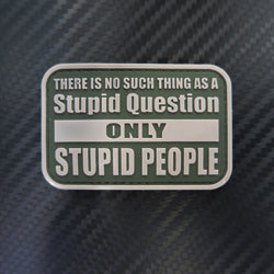 Rubber Patch - Only Stupid People