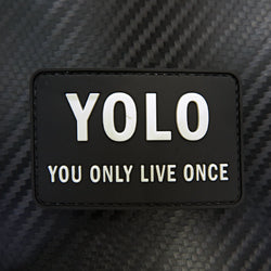 Rubber Patch - YOLO You only life once