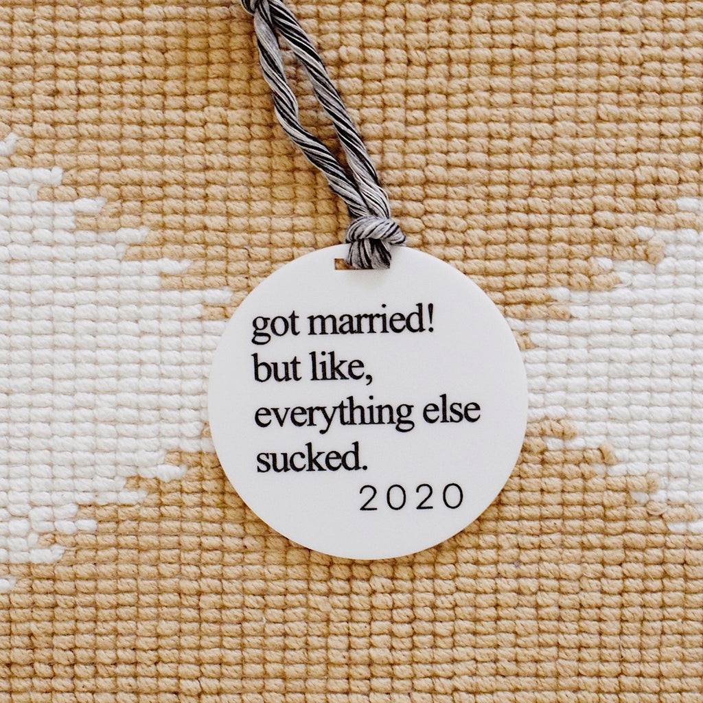 But Like, Everything Else Sucked 2020 Milestone Holiday Ornament