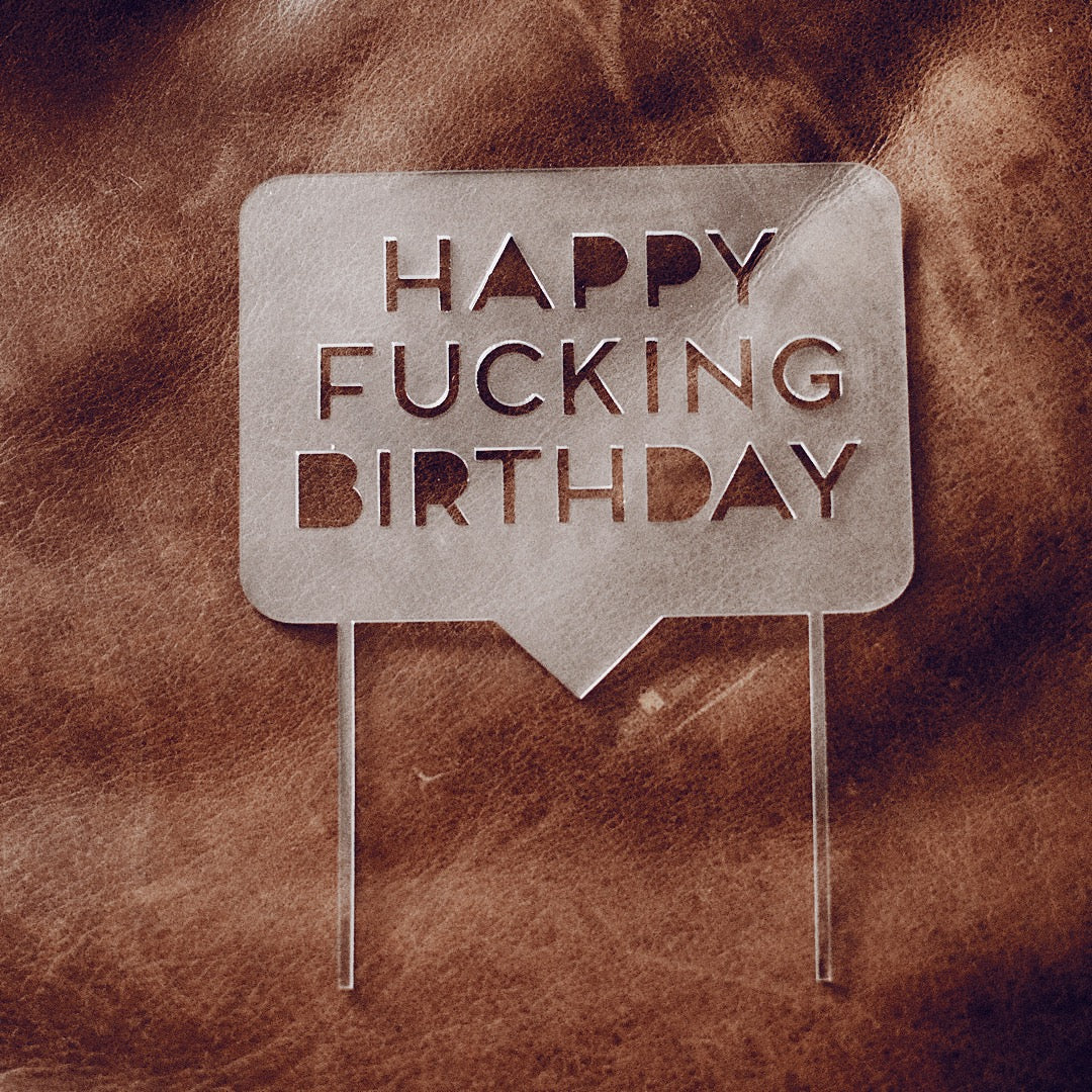 Happy F*cking Birthday Conversation Bubble Cake Topper