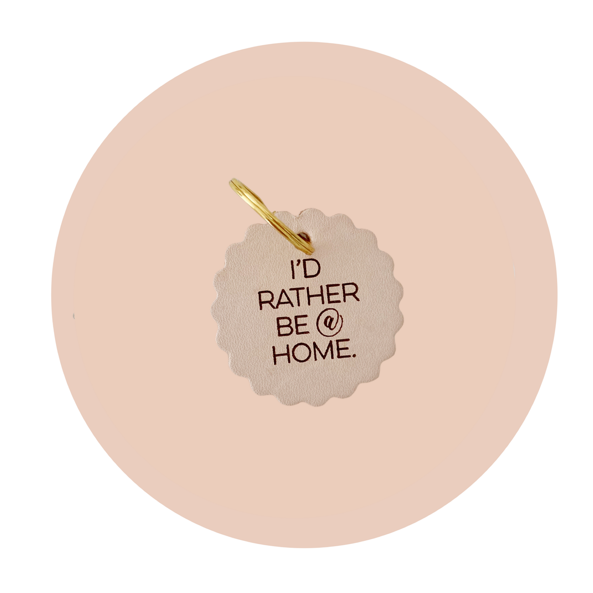I'd Rather Be @ Home Leather Keychain