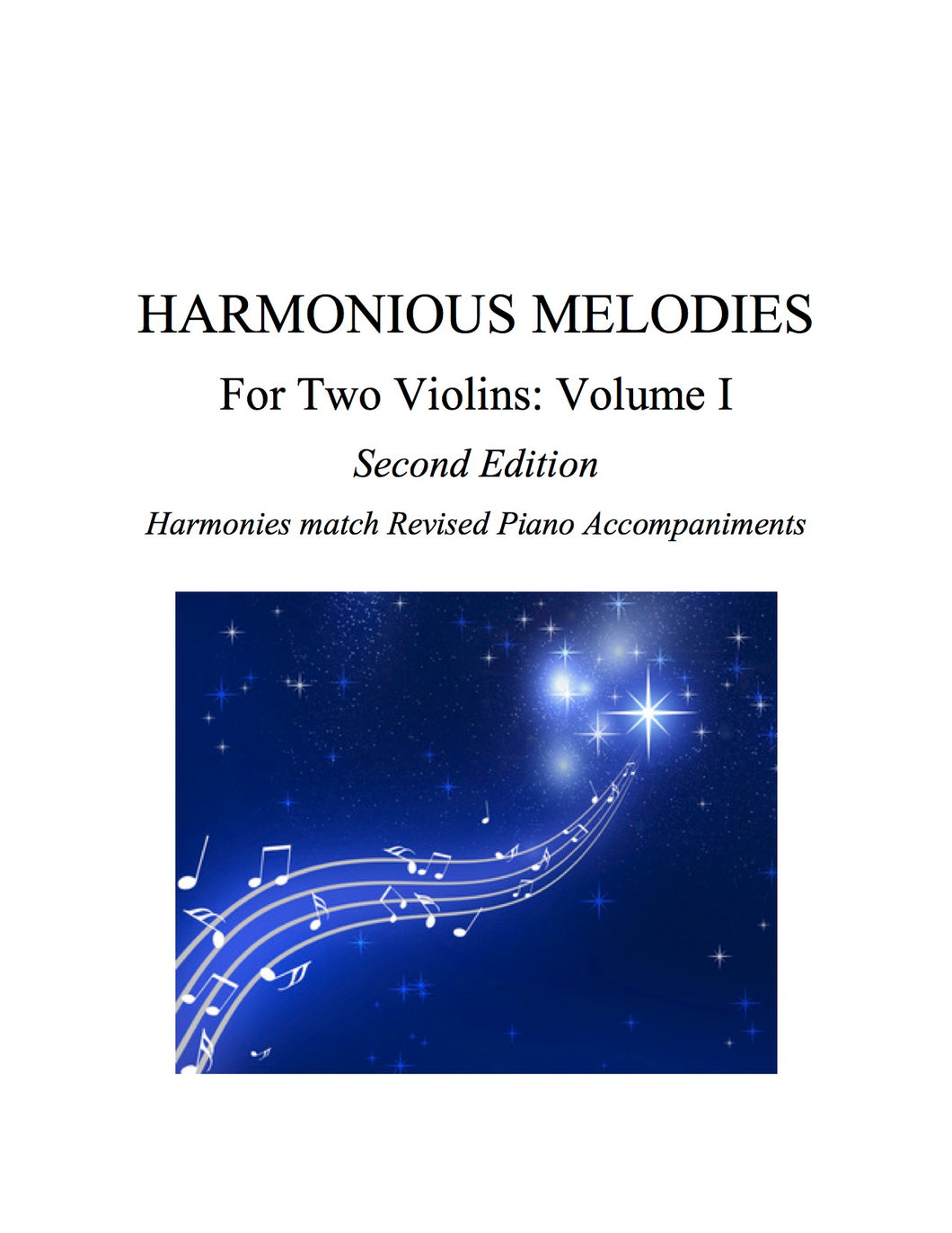 002 - PDF BUNDLE  - Harmonious Melodies For Two Violins, Volume I (Suzuki 1B, 2 & 3)