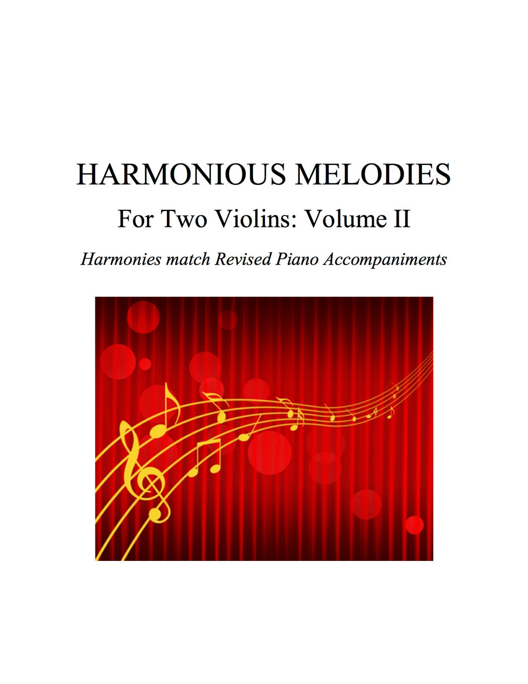 006 - Harmonious Melodies For Two Violins, Volume II (Suzuki 5-8 shorter pieces)