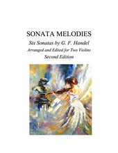 Load image into Gallery viewer, 007 - Sonata Melodies For Two Violins (6 Handel Sonatas)