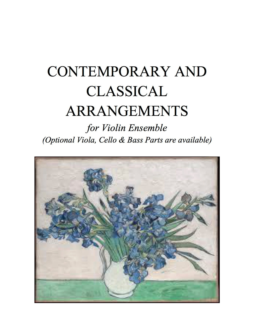 008 B - Contemporary and Classical Arrangements (includes BOTH Violin Ensemble book AND Optional Viola, Cello and Bass parts).