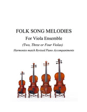 Load image into Gallery viewer, 017 - Folk Song Melodies For Viola Ensemble  (Twinkle - Etude)